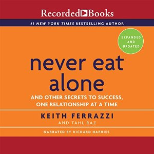 Never Eat Alone Audiobook's Cover