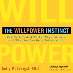 The Willpower Instinct Audiobook's Cover